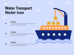 Water Transport Vector Icon Ppt PowerPoint Presentation Show Guide
