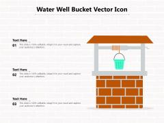 Water Well Bucket Vector Icon Ppt PowerPoint Presentation File Portfolio PDF