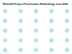 Waterfall Project Prioritization Methodology Icons Slide Ppt Portfolio Picture PDF