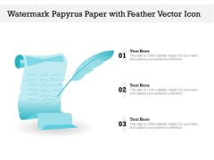 Watermark Papyrus Paper With Feather Vector Icon Ppt PowerPoint Presentation Visual Aids Outline PDF