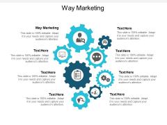 Way Marketing Ppt PowerPoint Presentation Icon Mockup Cpb