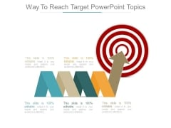 Way To Reach Target Powerpoint Topics