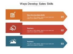 Ways Develop Sales Skills Ppt PowerPoint Presentation Tips Cpb Pdf