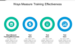 Ways Measure Training Effectiveness Ppt PowerPoint Presentation Professional Influencers Cpb