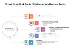 Ways Of Doing Stock Trading With Fundamental Data And Trading Ppt PowerPoint Presentation Infographic Template Templates PDF