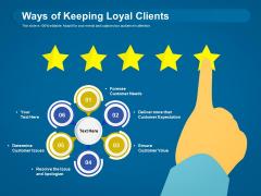 Ways Of Keeping Loyal Clients Ppt PowerPoint Presentation Portfolio Graphics PDF