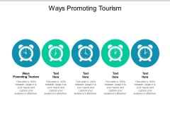 Ways Promoting Tourism Ppt PowerPoint Presentation Styles Graphic Tips Cpb
