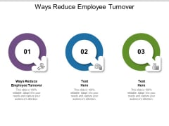 Ways Reduce Employee Turnover Ppt PowerPoint Presentation Layouts Pictures Cpb Pdf