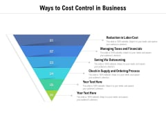 Ways To Cost Control In Business Ppt PowerPoint Presentation Outline Shapes