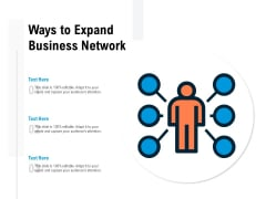 Ways To Expand Business Network Ppt PowerPoint Presentation Icon Ideas