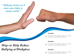 Ways To Help Reduce Bullying At Workplace Ppt PowerPoint Presentation Outline Example Introduction PDF