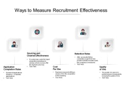 Ways To Measure Recruitment Effectiveness Ppt PowerPoint Presentation Infographics Layout