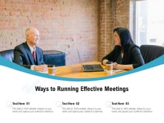 Ways To Running Effective Meetings Ppt PowerPoint Presentation Gallery Deck PDF