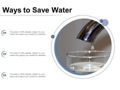 Ways To Save Water Ppt PowerPoint Presentation Icon Model PDF