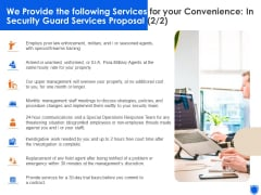 We Provide The Following Services For Your Convenience In Security Guard Services Proposal Professional PDF