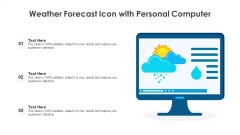 Weather Forecast Icon With Personal Computer Ppt Portfolio Design Templates PDF