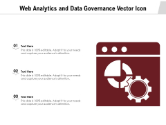 Web Analytics And Data Governance Vector Icon Ppt PowerPoint Presentation Gallery Background Images PDF