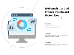 Web Analytics And Trends Dashboard Vector Icon Ppt PowerPoint Presentation Gallery Graphic Images PDF