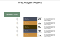 Web Analytics Process Ppt PowerPoint Presentation Summary Format Ideas Cpb