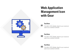 Web Application Management Icon With Gear Ppt PowerPoint Presentation Layouts Templates PDF