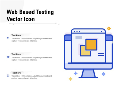 Web Based Testing Vector Icon Ppt PowerPoint Presentation Pictures Slide