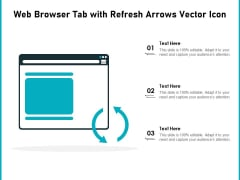 Web Browser Tab With Refresh Arrows Vector Icon Ppt PowerPoint Presentation File Tips PDF