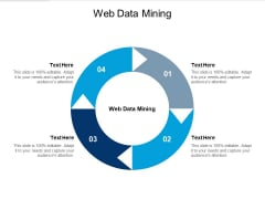 Web Data Mining Ppt PowerPoint Presentation Infographic Template Ideas Cpb