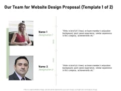 Web Designing Our Team For Website Design Proposal Experience Ppt Gallery Visual Aids PDF