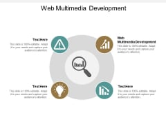 Web Multimedia Development Ppt PowerPoint Presentation Infographic Template Slide Download Cpb