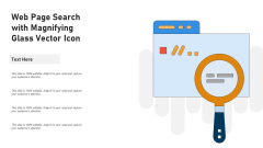Web Page Search With Magnifying Glass Vector Icon Ppt PowerPoint Presentation Infographics Layout PDF