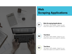 Web Scraping Applications Ppt PowerPoint Presentation Outline Cpb
