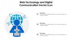 Web Technology And Digital Communication Vector Icon Ppt Inspiration Master Slide PDF