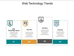 Web Technology Trends Ppt PowerPoint Presentation Pictures Design Ideas Cpb
