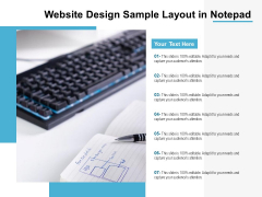 Website Design Sample Layout In Notepad Ppt PowerPoint Presentation Show Example PDF