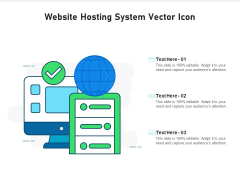 Website Hosting System Vector Icon Ppt PowerPoint Presentation Gallery Show PDF