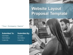 Website Layout Proposal Template Ppt PowerPoint Presentation Complete Deck With Slides