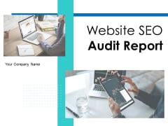 Website SEO Audit Report Ppt PowerPoint Presentation Complete Deck With Slides