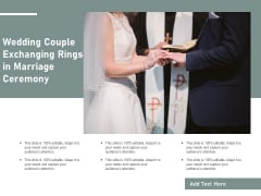 Wedding Couple Exchanging Rings In Marriage Ceremony Ppt PowerPoint Presentation Show PDF