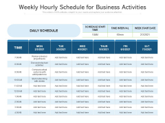 Weekly Hourly Schedule For Business Activities Ppt PowerPoint Presentation Gallery Layouts PDF