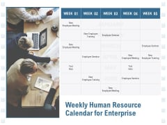 Weekly Human Resource Calendar For Enterprise Ppt PowerPoint Presentation Show Tips