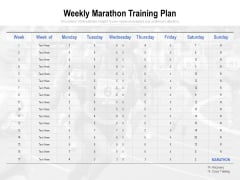 Weekly Marathon Training Plan Ppt PowerPoint Presentation Summary Vector