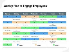 Weekly Plan To Engage Employees Ppt PowerPoint Presentation Infographic Template Vector