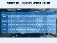 Weekly Planner With Hourly Schedule Template Ppt PowerPoint Presentation Summary Deck PDF