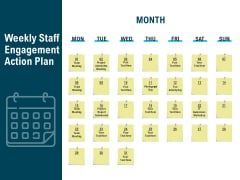 Weekly Staff Engagement Action Plan Ppt PowerPoint Presentation Infographic Template Show