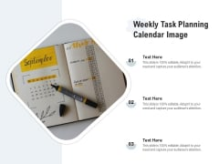 Weekly Task Planning Calendar Image Ppt PowerPoint Presentation Gallery Inspiration PDF