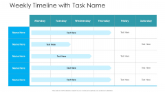 Weekly Timeline With Task Name Hacking Prevention Awareness Training For IT Security Download PDF