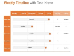 Weekly Timeline With Task Name Ppt PowerPoint Presentation Outline Portrait