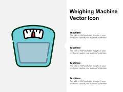 Weighing Machine Vector Icon Ppt PowerPoint Presentation Inspiration Ideas