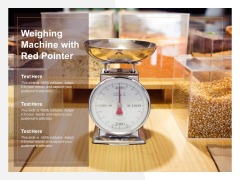 Weighing Machine With Red Pointer Ppt PowerPoint Presentation Layouts Smartart