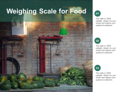 Weighing Scale For Food Ppt PowerPoint Presentation Infographics Designs